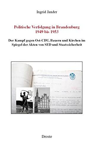 Politische Verfolgung in Brandenburg 1949 bis 1953: Ingrid Jander