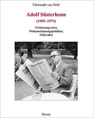 Adolf Süsterhenn (1905-1974): Christoph von Hehl