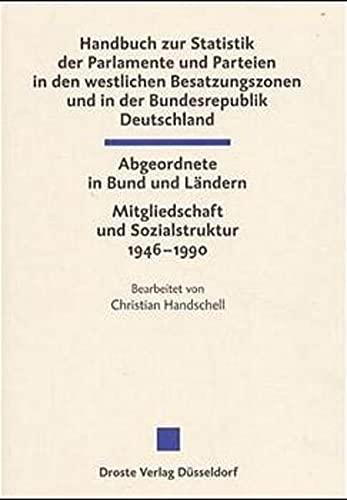 Die Abgeordneten des Bundestages und der Landesparlamente 1946-1990