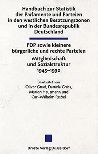 Handbuch zur Statistik der Parlamente und Parteien in den westlichen Besatzungszonen und in der ...