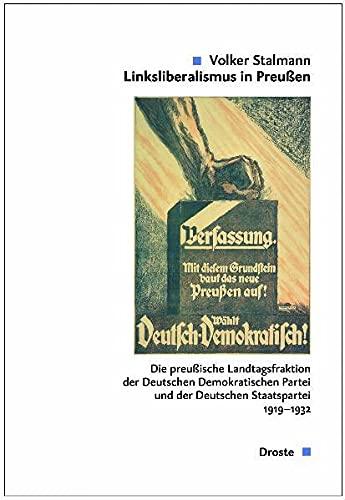 Linksliberalismus in Preußen. 2 Bände: Volker Stalmann