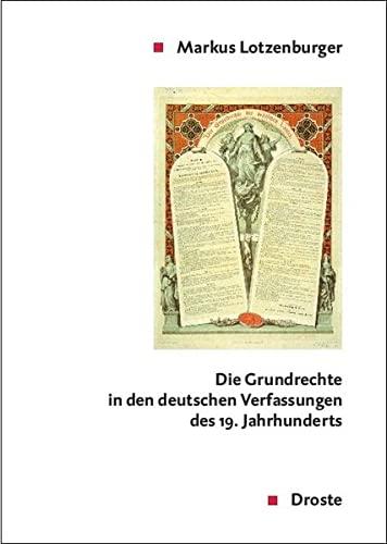 9783770053223: Die Grundrechte in den deutschen Verfassungen des 19. Jahrhunderts
