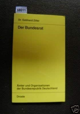 9783770070060: Der Bundesrat (Ämter und Organisationen der Bundesrepublik Deutschland)