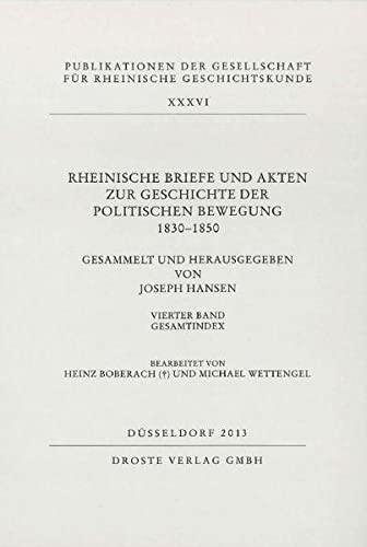 Rheinische Briefe und Akten zur Geschichte der politischen Bewegung 1830-1850: Joseph Hansen