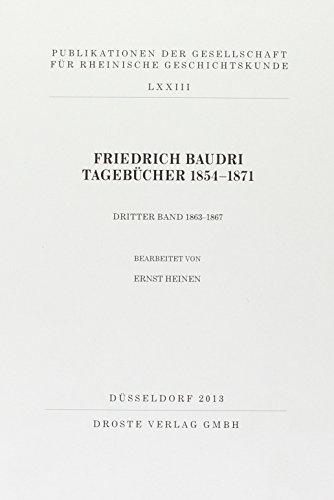 Friedrich Baudri Tagebücher 1854-1871