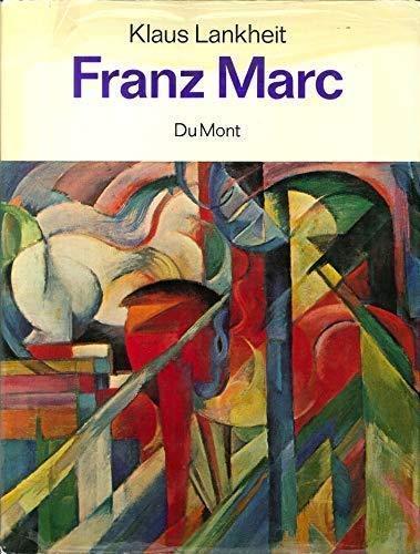 Franz Marc: Sein Leben u. seine Kunst (German Edition) Lankheit, Klaus
