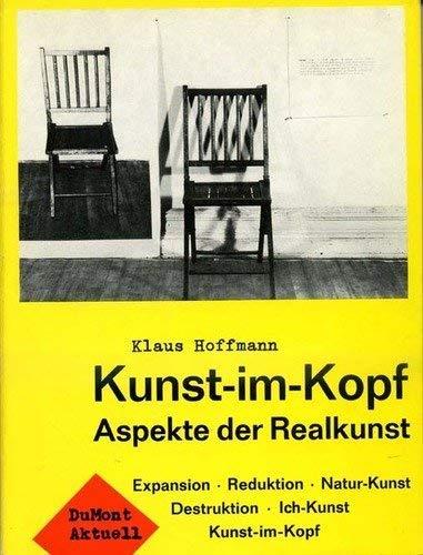KUNST- IM- KOPF ASPEKTE DER REALKUNST: Hoffmann, Klaus