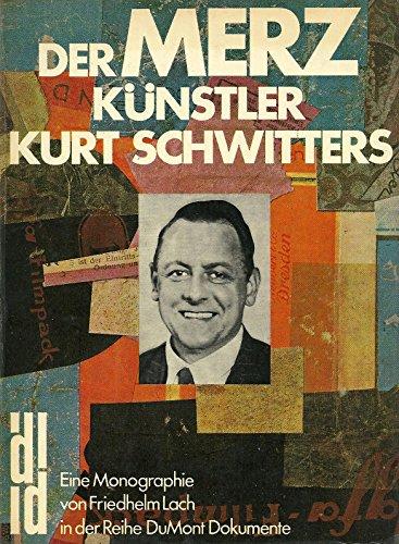 9783770105779: Der Merzkünstler Kurt Schwitters