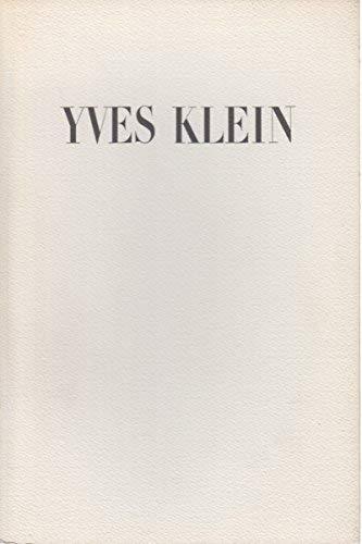 Yves Klein: Klein, Yves. Von