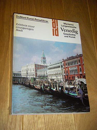 9783770106530: DuMont-Kunst-Reiseführer: Venedig - Geschichte und Kunst - Erlebnis einer einzigartigen Stadt