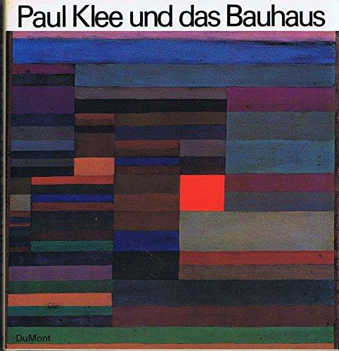 9783770106707: Paul Klee und das Bauhaus