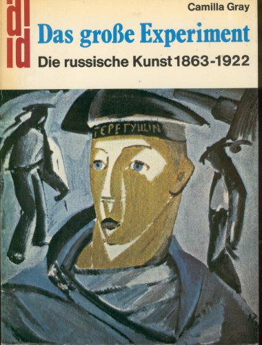 9783770106837: Das grosse Experiment.. Die russische Kunst 1863-1922.
