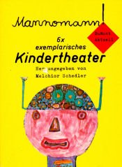 9783770106875: Title: Mannomann 6 x exemplar Kindertheater DuMont aktuel
