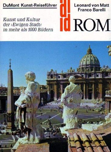 9783770107070: Rom. Kunst und Kultur der Ewigen Stadt in mehr als 1000 Bildern
