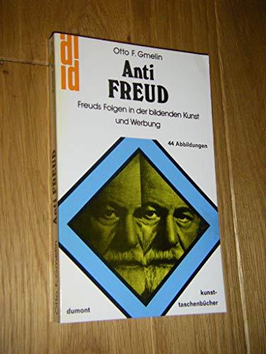 9783770107759: Anti Freud Freuds Folgen in der bildenden Kunst und Werbung