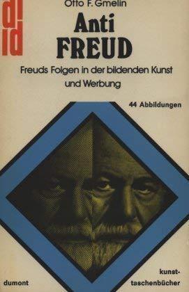 9783770107759: Anti Freud: Freuds Folgen der bildenden Kunst und Werbung (DuMont Kunst-Taschenbücher ; 21) (German Edition)