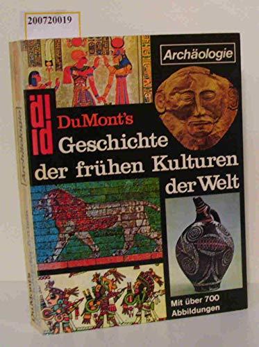 9783770107841: DuMont's Geschichte der frühen Kulturen der Welt
