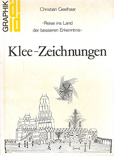 9783770107902: Klee-Zeichnungen: Reise ins Land der besseren Erkenntnis (DuMont Dokumente : Graphik) (German Edition)