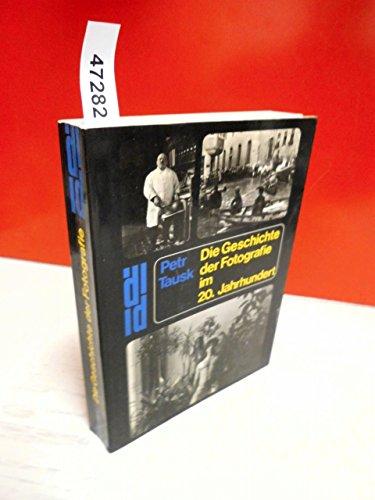 9783770108138: Geschichte der Fotografie im 20. Jahrhundert. Von der Kunstfotografie bis zum Bildjournalismus