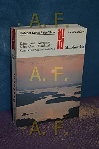 Skandinavien. Dänemark, Norwegen, Schweden, Finnand - Kultur - Geschichte - Landschaft - Von steingewordener Vergangenheit bis zur lebendigen Gegenwart