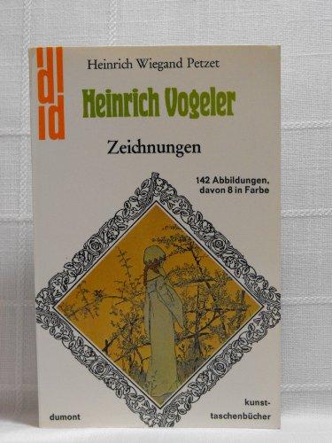 Heinrich Vogeler: Zeichn (DuMont Kunst-Taschenbu?cher ; Bd.: Vogeler, Heinrich