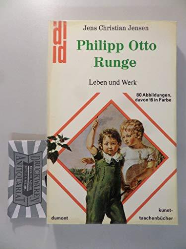 Philipp Otto Runge: Leben u. Werk (Dumont: Jensen, Jens Christian