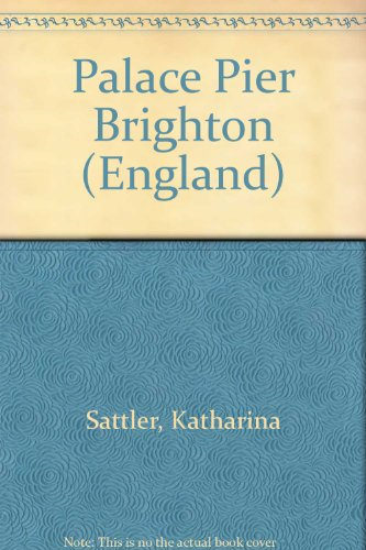 9783770109425: Palace Pier Brighton: (England) (Studio Dumont) (German Edition)