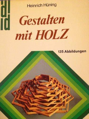 Gestalten Mit Holz Dumont Kunst Taschenbucher 49 By Huning