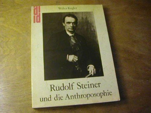 9783770110322: Rudolf Steiner und die Anthroposophie: Wege zu e. neuen Menschenbild (DuMont Dokumente) (German Edition)