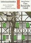 9783770110865: Das Bergische Land. Kultur, Geschichte, Landschaft zwischen Ruhr und Sieg