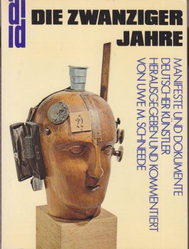 9783770111251: Die zwanziger Jahre: Manifeste und Dokumente deutscher Künstler (DuMont Dokumente)
