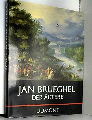 9783770111336: Jan Brueghel der Ältere (1568-1625) (DuMont's Bibliothek grosser Maler) (German Edition)