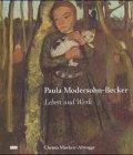 9783770111695: Paula Modersohn-Becker: Leben und Werk (DuMonts neue Kunstreihe)