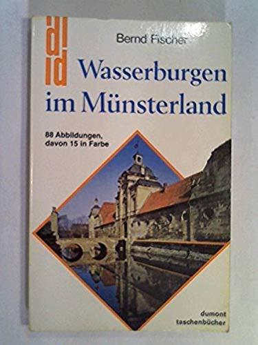 9783770111954: Wasserburgen im Münsterland