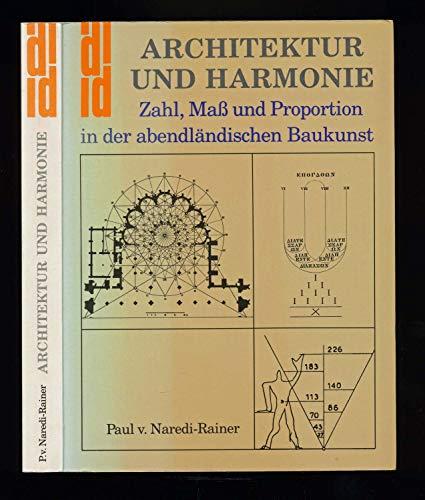 9783770111961: Architektur und Harmonie: Zahl, Mass und Proportion in der abendländischen Baukunst (DuMont Dokumente. Reihe Kunstgeschichte, Wissenschaft)