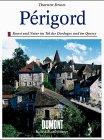 9783770111978: Périgord und Atlantikküste. Kunst und Natur im Tal der Dordogne und an der Côte d'Argent von Bordeaux bis Biarritz