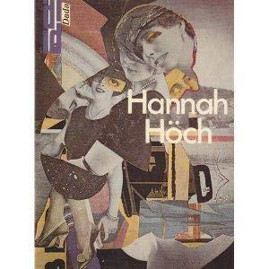 Hannah Höch. Fotomontagen, Gemälde, Aquarelle.: Textbeiträgen von Jula