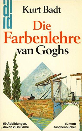 9783770112593: Die Farbenlehre van Goghs