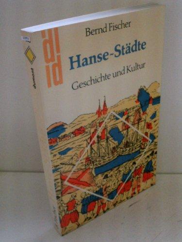 9783770112944: Hanse-Städte: Geschichte und Kultur (DuMont Taschenbücher)