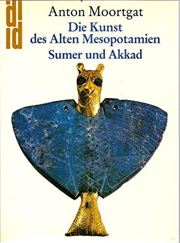 9783770113934: Sumer und Akkad. Die Kunst des Alten Mesopotamien