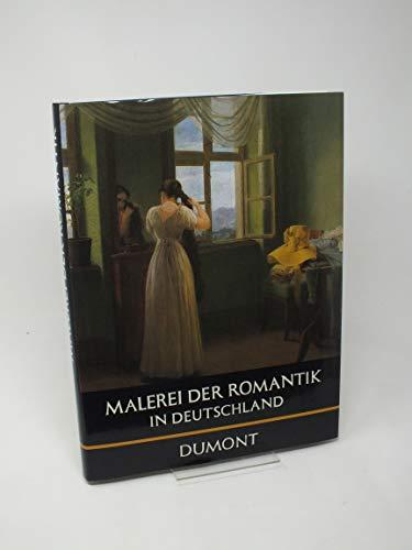 9783770115259: Malerei der Romantik in Deutschland (DuMont's Bibliothek grosser Maler)