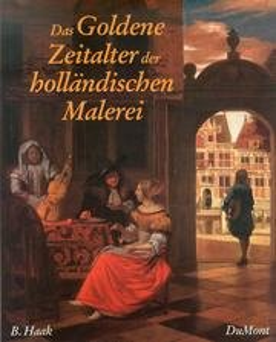 9783770115679: Das Goldene Zeitalter der Hollandischen Malerei.