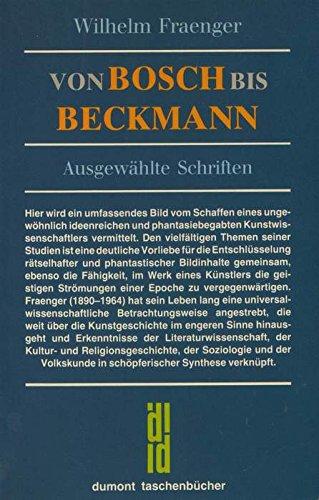 9783770115914: Von Bosch bis Beckmann. Ausgewählte Schriften