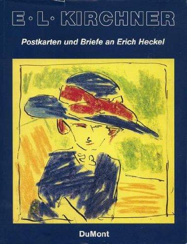 Ernst Ludwig Kirchner. Postkarten und Briefe an Erich Heckel im Altonaer Museum in Hamburg.: ...
