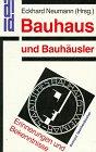 Bauhaus und Bauhäusler. Erinnerungen und Bekenntnisse.