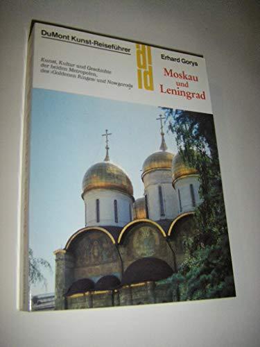9783770116898: Moskau und Leningrad. Kunst, Kultur und Geschichte der beiden Metropolen, des 'Goldenen Ringes' und Nowgorods