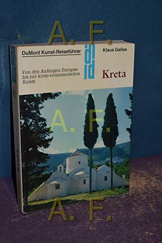 9783770117291: Kreta: Von den Anfangen Europas bis zur kreto-venezianischen Kunst (DuMont Kunst-Reisefuhrer) (German Edition)