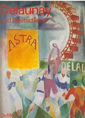 9783770117741: Delaunay und Deutschland (German Edition)