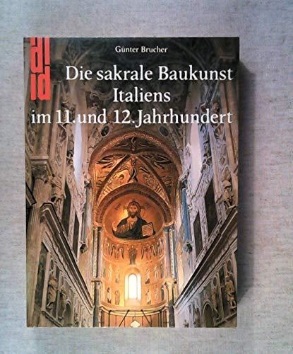 9783770118151: Die sakrale Baukunst Italiens im 11. und 12. Jahrhundert (DuMont Dokumente)