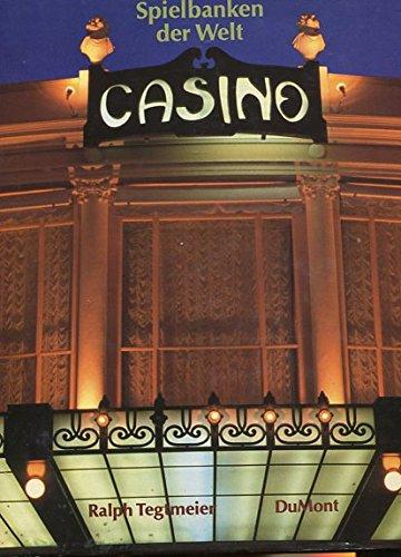 9783770122257: Casino. Die Welt der Spielbanken - Spielbanken der Welt